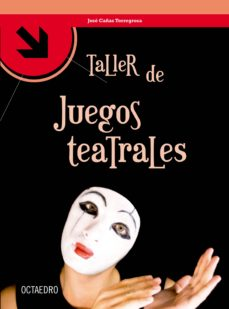 taller de juegos teatrales (ebook)-jose cañas torregrosa-9788499214993