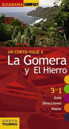 Alienazioneparentale.it Un Corto Viaje A La Gomera Y El Hierro 2014 (Guiarama Compact) Image
