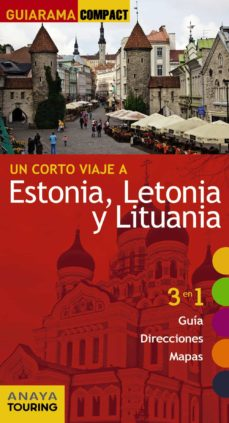 un corto viaje a estonia, letonia y lituania 2016 (guiarama compact)-marc aitor morte ustarroz-9788499358093
