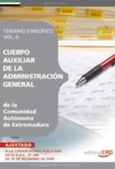 Eldeportedealbacete.es Cuerpo Auxiliar De La Administracion General De La Comunidad Auto Noma De Extremadura. Temario Especifico Vol. Ii. Image