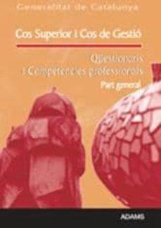 Inciertagloria.es Cos Superior I Cos De Gestio Generalitat De Catalunya: Qüestionar Is I Competencies Professionals: Part General Image