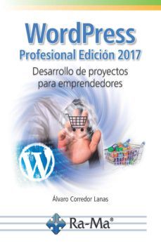 wordpress profesional edición 2017-alvaro corredor lamas-9788499646893