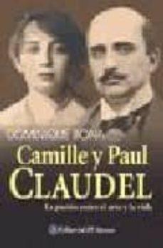 Milanostoriadiunarinascita.it Camille Y Paul Claudel: La Pasion Entre El Arte Y La Vida Image