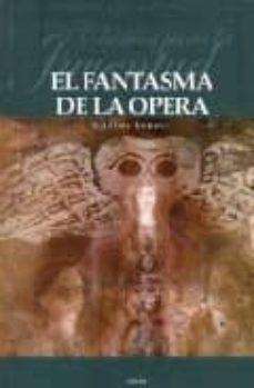 Asdmolveno.it El Fantasma De La Opera: Clasicos Para La Juventud Image