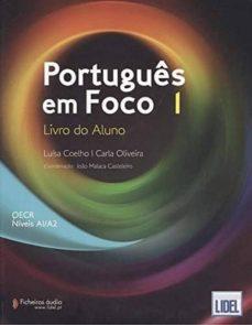 Descargador de libros para iphone PORTUGUES EM FOCO 1. LIVRO DO ALUNO (Literatura española)  de MARIA LUÍSA COELHO