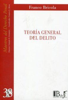 TEORIA GENERAL DEL DELITO - FRANCO BRICOLA | Triangledh.org