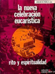 Garumclubgourmet.es La Nueva Celebración Eucarística. Rito Y Espiritualidad Image
