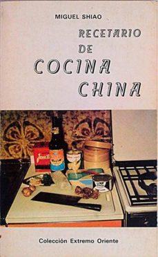RECETARIO DE COCINA CHINA - MIGUEL, SHIAO |