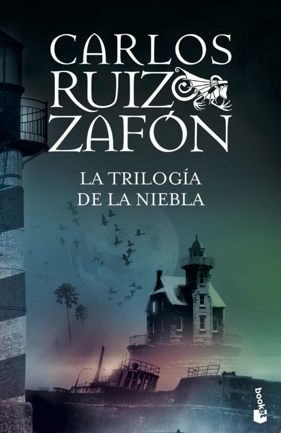La Trilogia De La Niebla Contiene El Principe De La Niebla El Palacio De La Medianoche Las Luces De Septiembre Carlos Ruiz Zafon Casa Del Libro