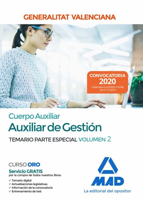 CUERPO AUXILIAR DE LA GENERALITAT VALENCIANA (ESCALA AUXILIAR DE GESTIÓN). TEMARIO PARTE ESPECIAL VOLUMEN 2