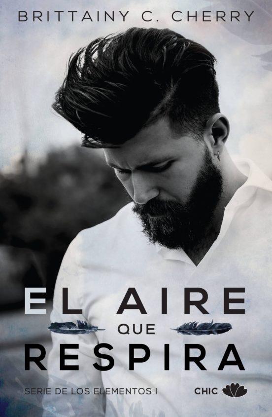EL AIRE QUE RESPIRA (LOS ELEMENTOS 1) EBOOK | BRITTAINY C ...