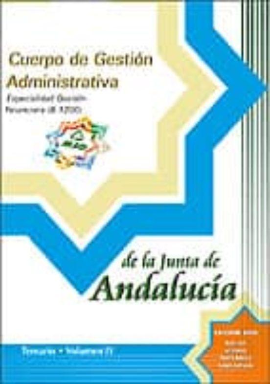 CUERPO DE GESTION ADMINISTRATIVA DE LA JUNTA DE ANDALUCIA. ESPECI ALIDAD GESTION FINANCIERA (B1200): TEMARIO (VOL. IV)