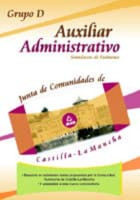 AUXILIAR ADMINISTRATIVO DE LA JUNTA DE CASTILLA LA MANCHA. SIMULA CRO DE EXAMENES. GRUPO D