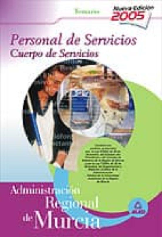 PERSONAL DE SERVICIOS: CUERPO DE SERVICIOS DE LA ADMINISTRACION R EGIONAL DE MURCIA: TEMARIO
