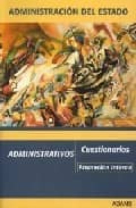 ADMINISTRATIVOS DEL ESTADO. PROMOCION INTERNA: CUESTIONARIOS