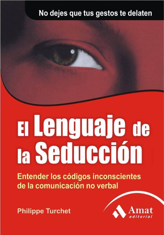 Ebook El Lenguaje De La Seducción Ebook De Philippe Turchet Casa Del Libro