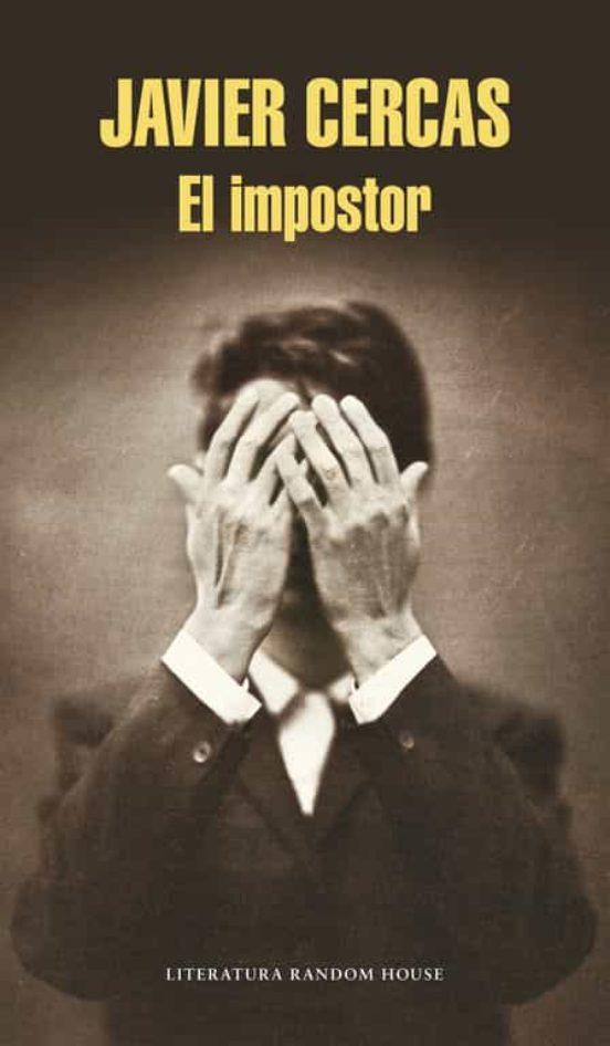 El Impostor Javier Cercas Casa Del Libro