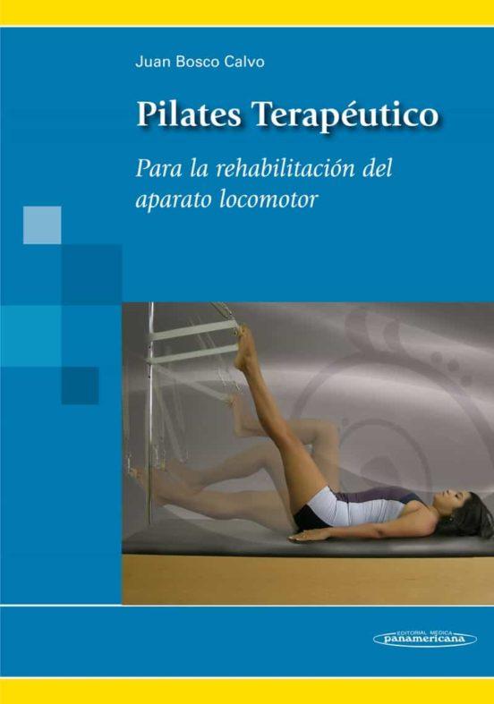 Pilates Terapeutico De Juan Bosco Calvo Casa Del Libro