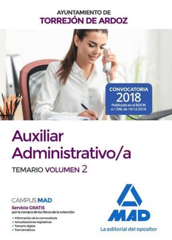 AUXILIAR ADMINISTRATIVO/A DEL AYUNTAMIENTO DE TORREJON DE ARDOZ: TEMARIO (VOL. 2)