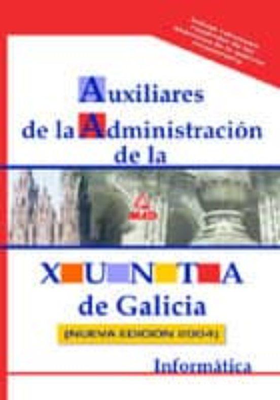 AUXILIARES ADMINISTRATIVOS DE LA XUNTA DE GALICIA: INFORMATICA