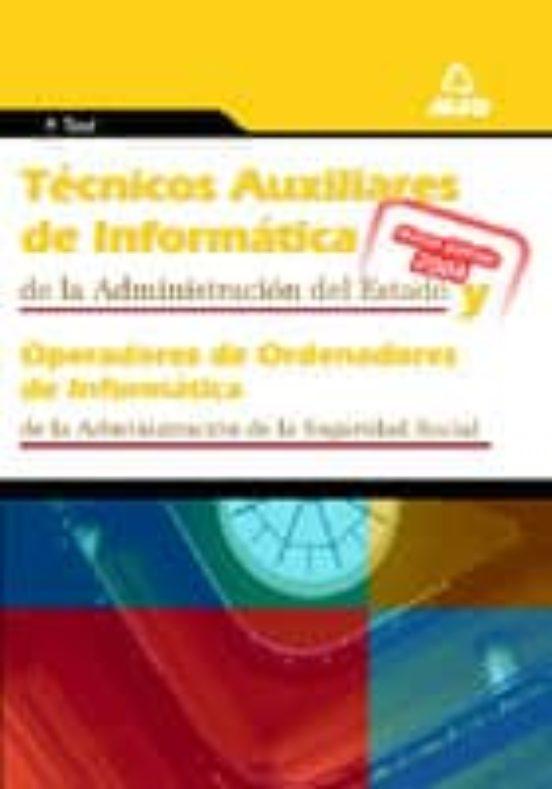 TECNICOS AUXILIARES DE INFORMATICA DE LA ADMINISTRACION DEL ESTAD O: TEST DEL TEMARIO