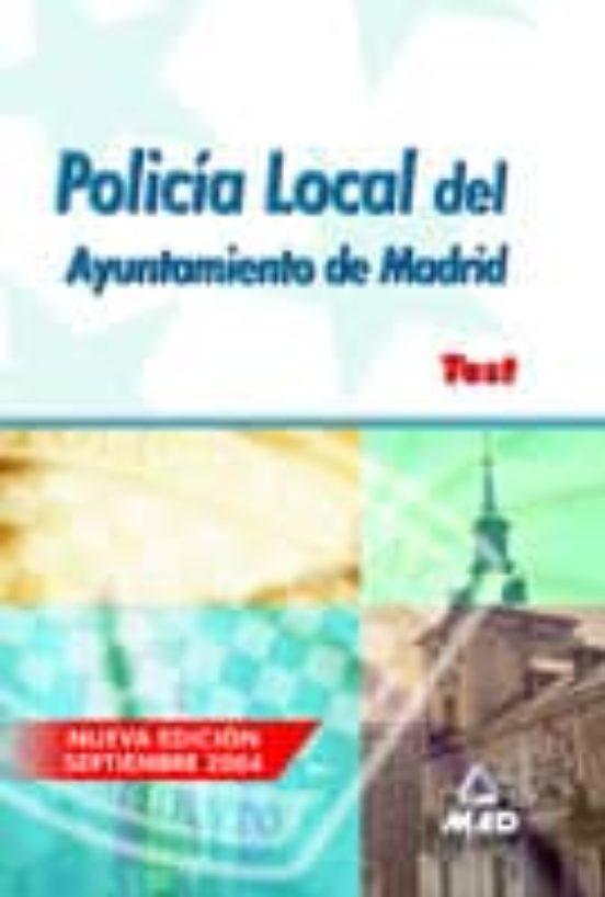 POLICIA LOCAL DEL AYUNTAMIENTO DE MADRID: TEST