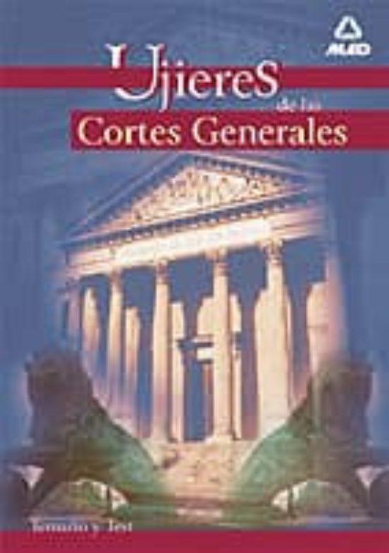 UJIERES DE LAS CORTES GENERALES: TEMARIO Y TEST