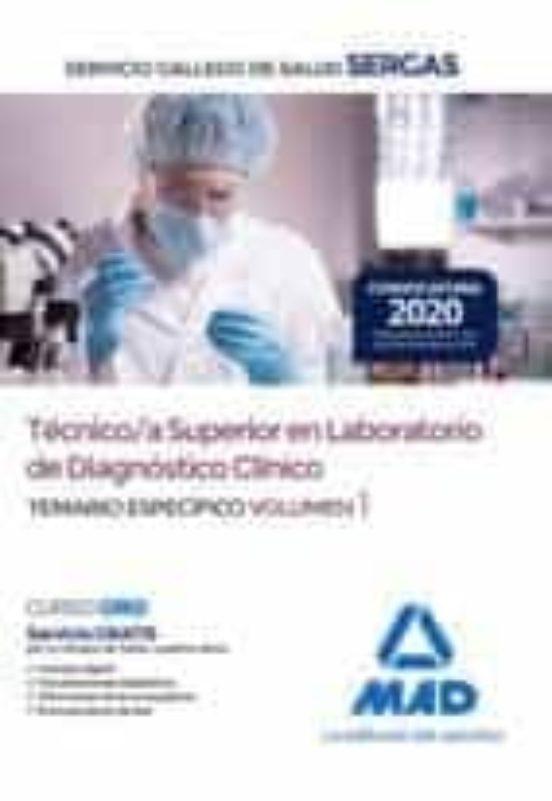 TÉCNICO/A SUPERIOR EN LABORATORIO DE DIAGNÓSTICO CLÍNICO DEL SERVICIO GALLEGO DE SALUD.