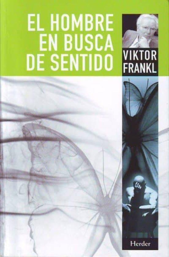 El hombre en busca de sentido. Viktor Frankl