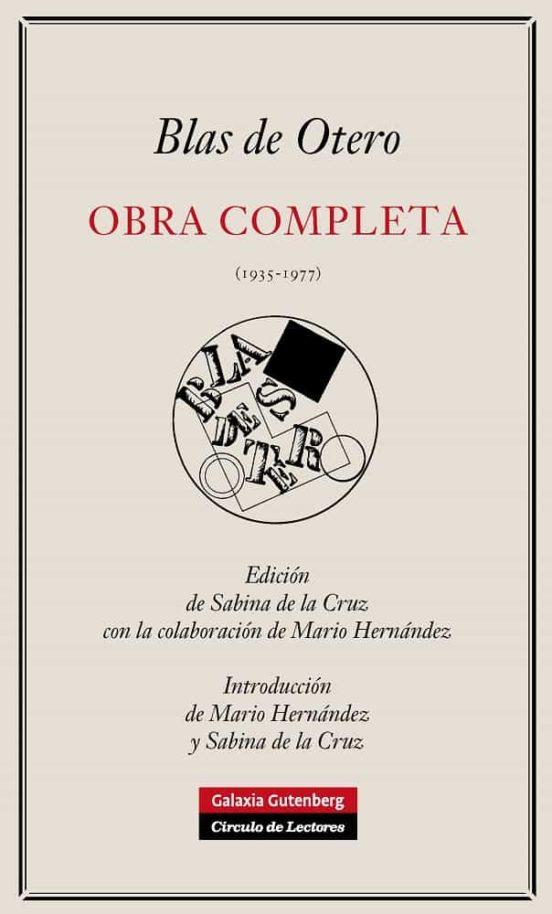 Obra Completa De Blas De Otero De Blas De Otero Casa Del Libro