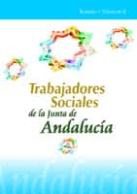 TRABAJADORES SOCIALES DE LA JUNTA DE ANDALUCIA: TEMARIO (VOL. II)