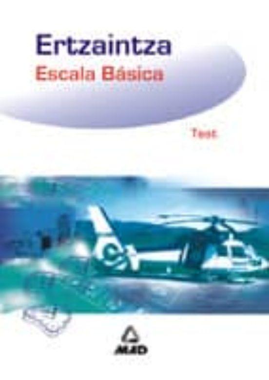 ERTZAINTZA: ESCALA BASICA: TEST (edición en euskera)
