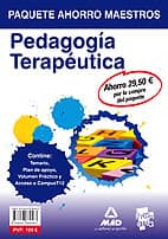 PAQUETE AHORRO MAESTROS PEDAGOGIA TERAPEUTICA (TEMARIO + PLAN DE APOYO + VOLUMEN PRACTICO)