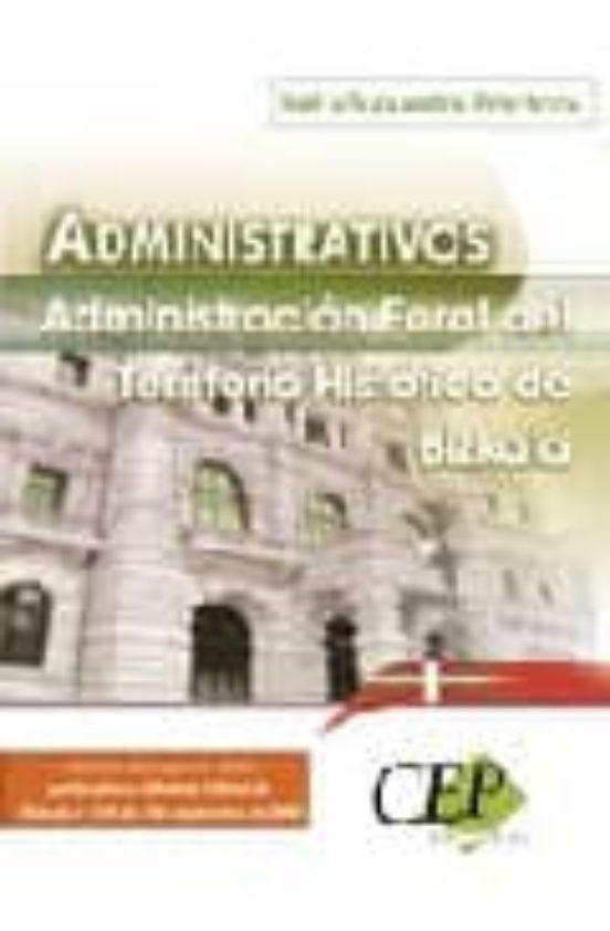ADMINISTRATIVOS DE LA ADMINITRACION FORAL DE BIZKAIA (TEST Y SUPU ESTOS PRACTICOS)