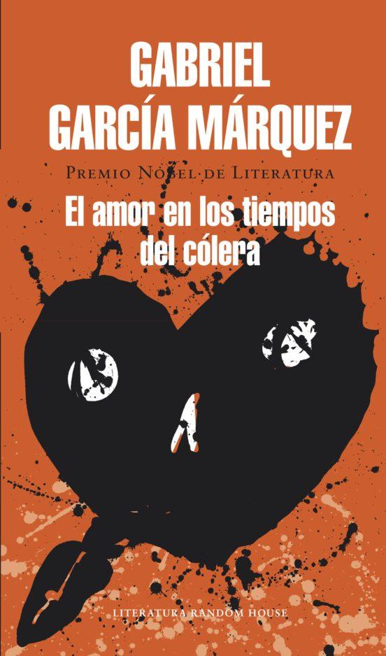 Ebook El Amor En Los Tiempos Del Cólera Ebook De Gabriel Garcia Marquez Casa Del Libro