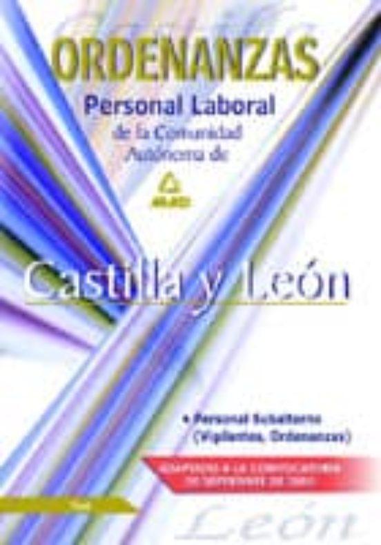 ORDENANZAS. PERSONAL LABORAL DE LA COMUNIDAD AUTONOMA DE CASTILLA Y LEON: TEST Y CASOS PRACTICOS