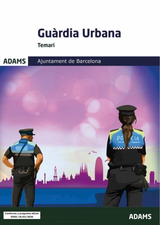 TEMARI GUÀRDIA URBANA AJUNTAMENT DE BARCELONA (edición en catalán)