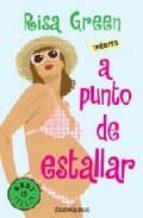 A PUNTO DE ESTALLAR + #2#GREEN, RISA#123225#