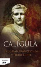 caligula-pierre lunel-paul-jean franceschini-9788498724943