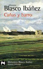 cañas y barro-vicente blasco ibañez-9788420633473