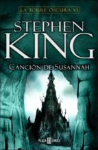 cancion de susannah (la torre oscura vi)-stephen king-9788401335563