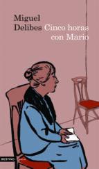 cinco horas con mario-miguel delibes-9788423342563