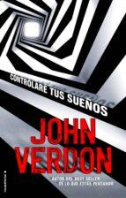 controlare tus sueños-john verdon-9788499187693