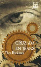 cruzada en jeans (4ª ed.)-thea beckman-9788434811393