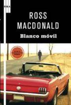 el blanco movil-ross macdonald-9788498677133