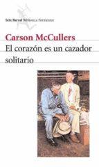 el corazon es un cazador solitario-carson mccullers-9788432219573