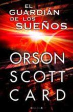 el guardian de los sueños-orson scott card-9788466647953