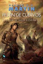 festin de cuervos (ed. bolsillo mini 2 vol.) (cancion de hielo y fuego iv)-george r.r. martin-9788496208223