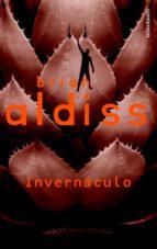 invernaculo-brian w. aldiss-9788445074343