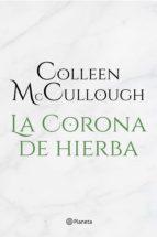 la corona de hierba (ebook)-colleen mccullough-9788408145493